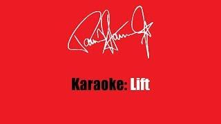 Karaoke: Paul Stanley / Lift