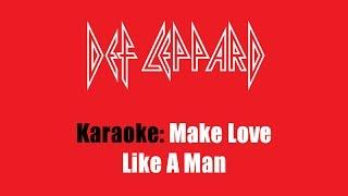 Karaoke: Def Leppard / Make Love Like A Man