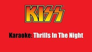 Karaoke: Kiss / Thrills In The Night