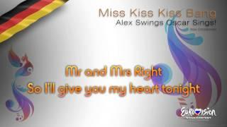 "Alex Swings Oscar Sings! - ""Miss Kiss Kiss Bang"" (Germany) - [Karaoke version]"