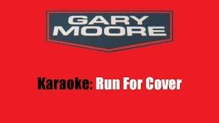 Karaoke: Gary Moore / Run For Cover