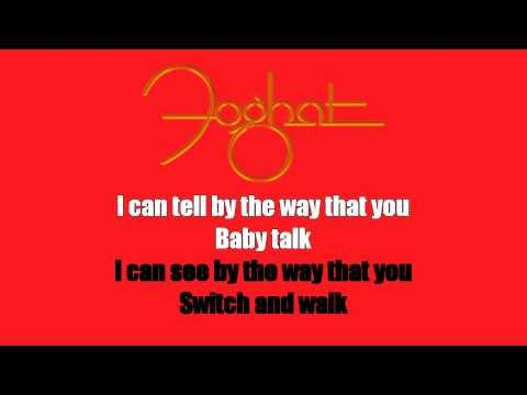 Karaoke: Foghat / I Just Want To Make Love To You