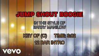 Barry Manilow - Jump Shout Boogie (Karaoke)