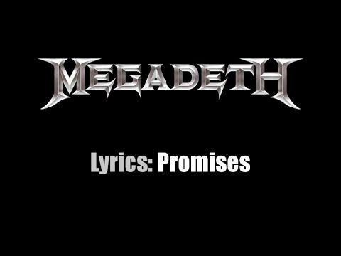Lyrics: Megadeth / Promises