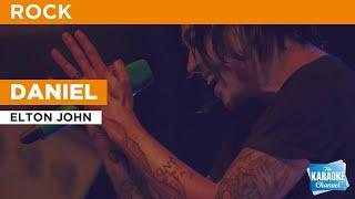 Daniel : Elton John | Karaoke with Lyrics