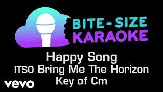 Bring Me The Horizon - Happy Song (Bite-Size Karaoke)