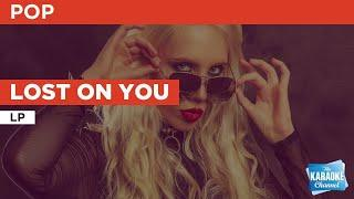 Lost On You : LP | Karaoke with Lyrics