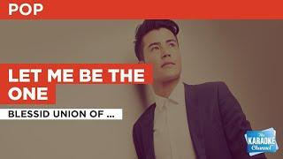 Let Me Be The One : Blessid Union of Souls   Karaoke with Lyrics