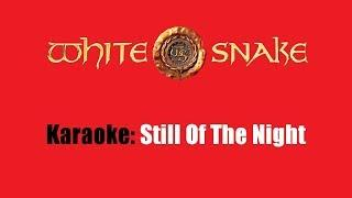 Karaoke: Whitesnake / Still Of The Night