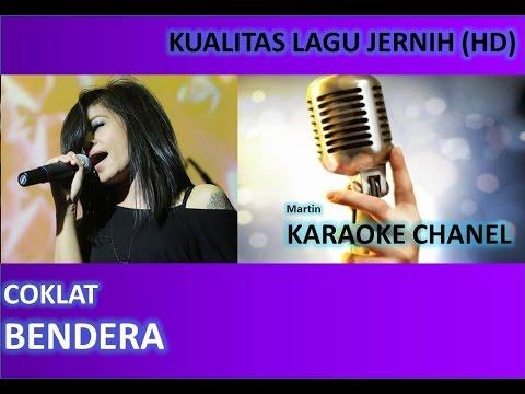 Coklat Bendera Karaoke No Vocal Audio Jernih