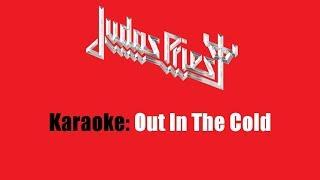 Karaoke: Judas Priest / Out In The Cold