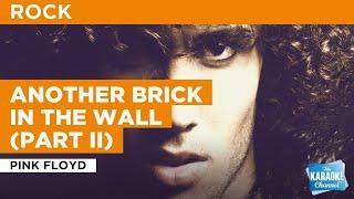 Another Brick In The Wall (Part II) : Pink Floyd | Karaoke with Lyrics