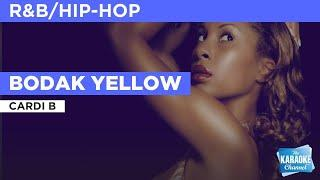 Bodak Yellow : Cardi B | Karaoke with Lyrics