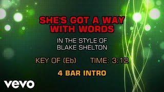 Blake Shelton - She's Got A Way With Words (Karaoke)