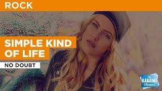 Simple Kind Of Life : No Doubt | Karaoke with Lyrics