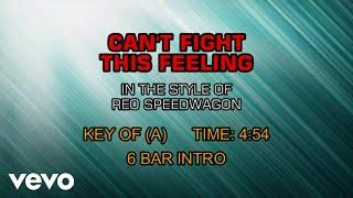 REO Speedwagon - Can't Fight This Feeling (Karaoke)