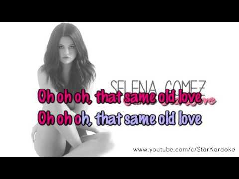 Selena Gomez - Same Old Love [Karaoke/Instrumental]