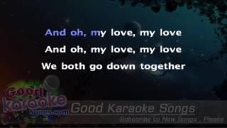We Both Go Down Together -  The Decemberists (Lyrics Karaoke) [ goodkaraokesongs.com ]