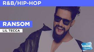Ransom : Lil Tecca | Karaoke with Lyrics