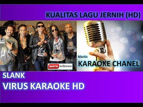 Slank Virus Karaoke Audio Jernih HD