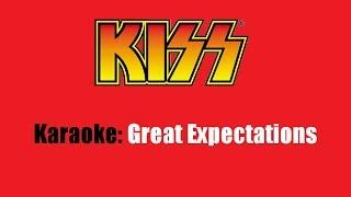 Karaoke: Kiss / Great Expectations