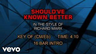Richard Marx - Should've Known Better (Karaoke)
