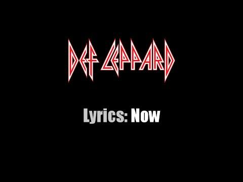 Lyrics: Def Leppard / Now