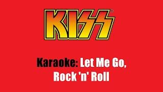 Karaoke: Kiss / Let Me Go, Rock 'n' Roll