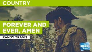 Forever And Ever, Amen : Randy Travis | Karaoke with Lyrics