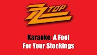 Karaoke: ZZ Top / A Fool For Your Stockings
