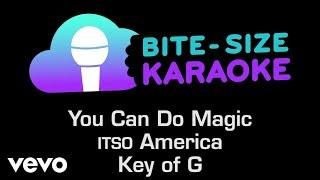 America - You Can Do Magic (Bite-Size Karaoke)