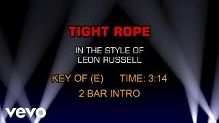 Leon Russell - Tight Rope (Karaoke)