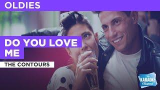 Do You Love Me : The Contours | Karaoke with Lyrics