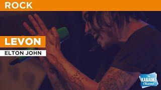 Levon : Elton John | Karaoke with Lyrics