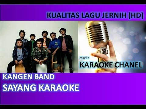Kangen Band Sayang Karaoke Audio Jernih HD