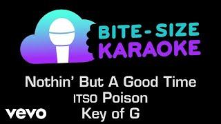 Poison - Nothin' But A Good Time (Bite-Size Karaoke)