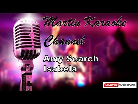 Amy Search Isabela Karaoke Audio Jernih