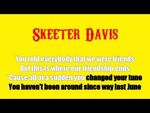 Karaoke: Skeeter Davis / Gonna Get Along Without You Now