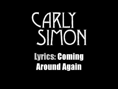 Lyrics: Carly Simon / Coming Around Again