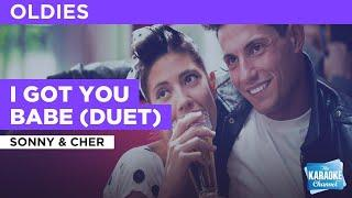 I Got You Babe (Duet) : Sonny & Cher | Karaoke with Lyrics