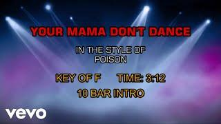 Poison - Your Mama Don't Dance (Karaoke)