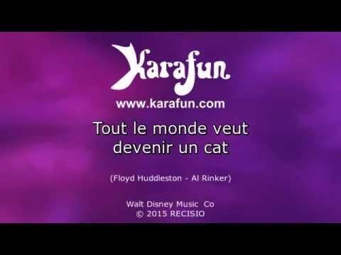 Karaoké Tout Le Monde Veut Devenir Un Cat - We Love Disney *