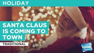Santa Claus Is Coming To Town : Traditional | Karaoke with Lyrics