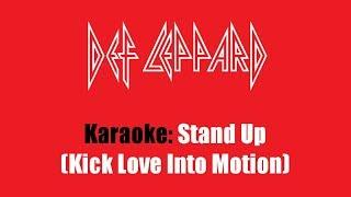 Karaoke: Def Leppard / Stand Up (Kick Love Into Motion)