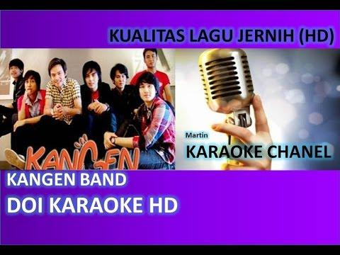 Kangen Band Doi Karaoke Audio Jernih