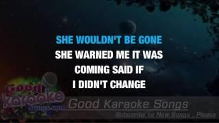 She Wouldn't Be Gone -  Blake Shelton (Lyrics karaoke) [ goodkaraokesongs.com ]