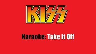 Karaoke: Kiss / Take It Off