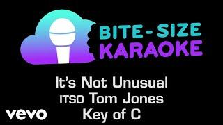 Tom Jones - It's Not Unusual (Bite-Size Karaoke)