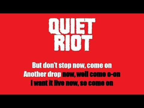 Karaoke: Quiet Riot / Mama Weer All Crazee Now