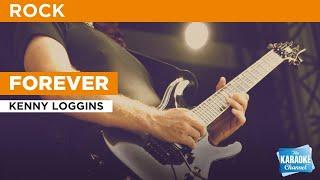 Forever : Kenny Loggins | Karaoke with Lyrics